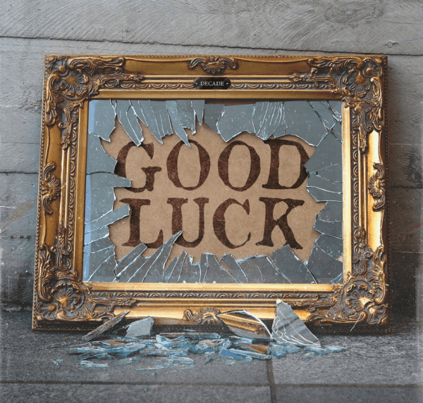 decade good luck